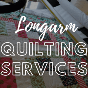 Quilting Services-Edge to Edge
