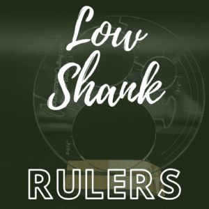Rulers- Low Shank