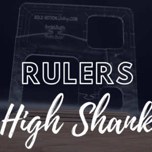 Rulers- High Shank