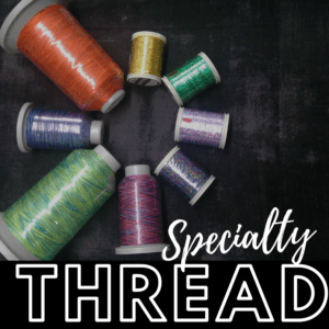 Specialty Threads
